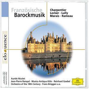 Französische Barockmusik, Nicolet, Rampal, Brüggen, Goebel, Musica Antiqua Köln+