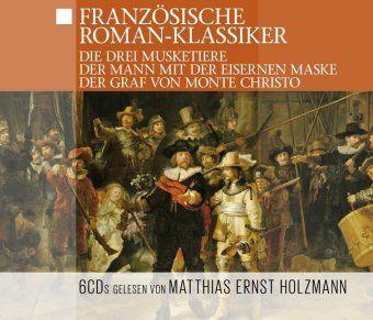 Französische Roman-Klassiker, 6 Audio-CDs, Thomas Tippner