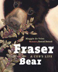 Fraser Bear, Maggie de Vries
