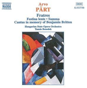 Fratres/Festina Lente/Summa/+, BENEDEK, Orch.D.Ung.Staatsop