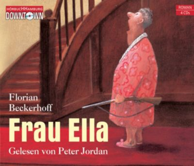 Frau Ella, 4 Audio-CDs, Florian Beckerhoff