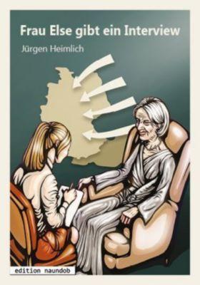 Frau Else gibt ein Interview, Jürgen Heimlich