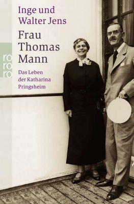 Frau Thomas Mann, Inge Jens, Walter Jens
