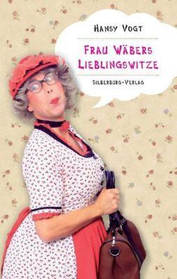 Frau Wäbers Lieblingswitze - Hansy Vogt pdf epub