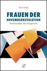 Frauen der Novemberrevolution - Dania Alasti pdf epub
