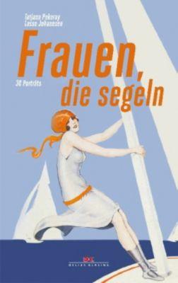Frauen, die segeln, Tatjana Pokorny, Lasse Johannsen
