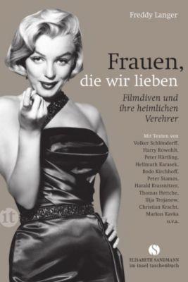 Frauen, die wir lieben, Freddy Langer
