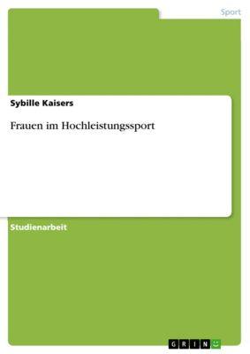 Frauen im Hochleistungssport, Sybille Kaisers