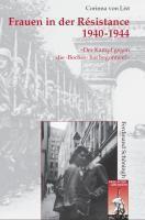 Frauen in der Résistance 1940-1944, Corinna von List