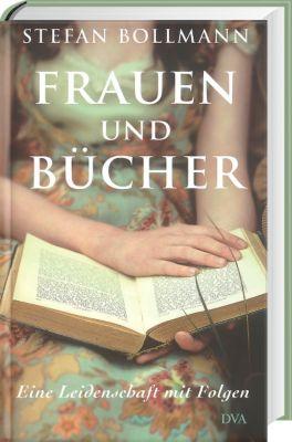 Frauen und Bücher, Stefan Bollmann