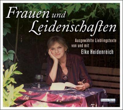 Frauen und Leidenschaften, 1 Audio-CD, Elke Heidenreich