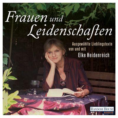 Frauen und Leidenschaften, Elke Heidenreich