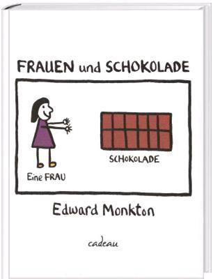 Frauen und Schokolade, Edward Monkton