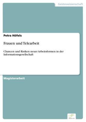 Frauen und Telearbeit, Petra Höfels