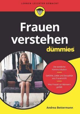Frauen verstehen für Dummies - Andrea Bettermann pdf epub