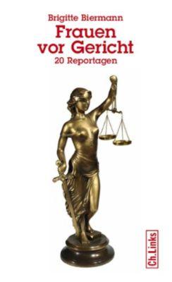 Frauen vor Gericht, Brigitte Biermann