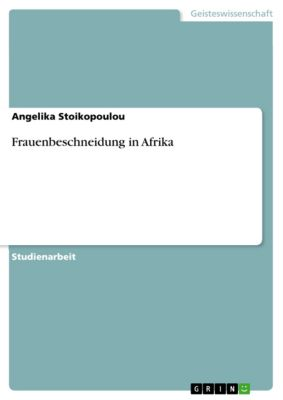Frauenbeschneidung in Afrika, Angelika Stoikopoulou