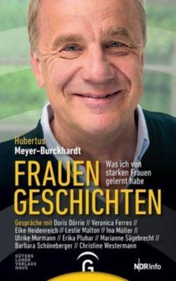 Frauengeschichten - Hubertus Meyer-Burckhardt |