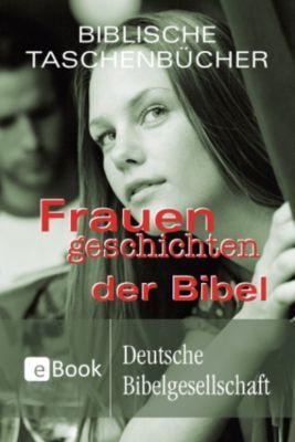 Frauengeschichten der Bibel