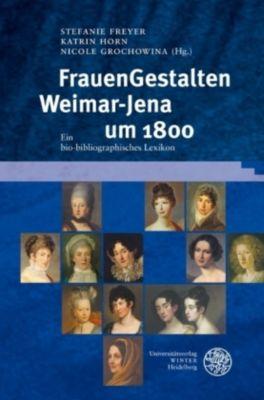 FrauenGestalten Weimar-Jena um 1800