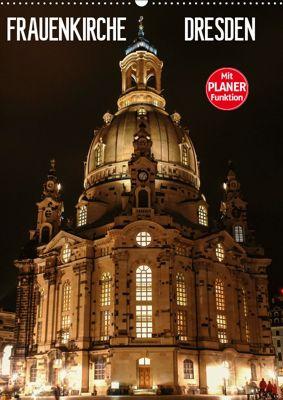 Frauenkirche Dresden (Wandkalender 2019 DIN A2 hoch), Anette Jäger