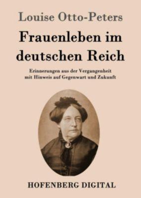 Frauenleben im deutschen Reich, Louise Otto-Peters