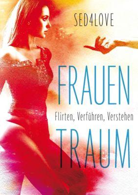 Frauentraum, Flirtcoach Sed4love