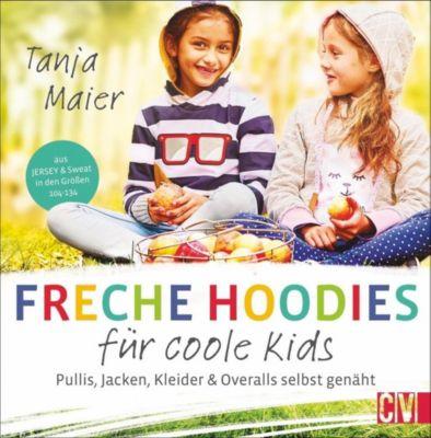 Freche Hoodies für coole Kids - Tanja Maier |