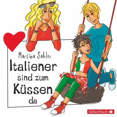 Freche Mädchen: Freche Mädchen: Italiener sind zum Küssen da, Martina Sahler