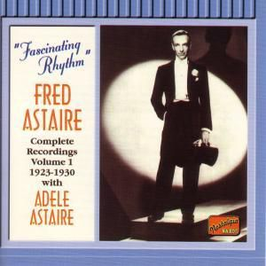 Fred Astaire (Complete Recordings Vol. 1: 1923-1930 With Adele Astaire), Fred Astaire