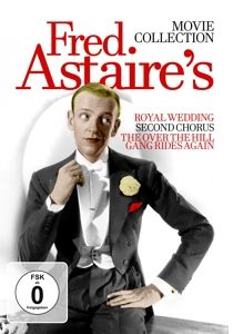 Fred Astaire's Movie Collection - Second Chorus / Royal Wedding / The Over The Hill Gang Rides Again, F.-Powell,J.-Lawford,P.-Artie Shaw Orch Astaire
