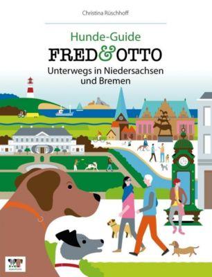 FRED & OTTO unterwegs in Niedersachsen und Bremen - Christina Rüschhoff |
