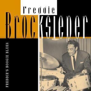 Freddies Boogie Blues, Freddie Brocksieper