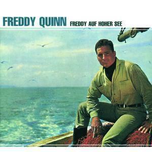 Freddy Auf Hoher See, Freddy Quinn