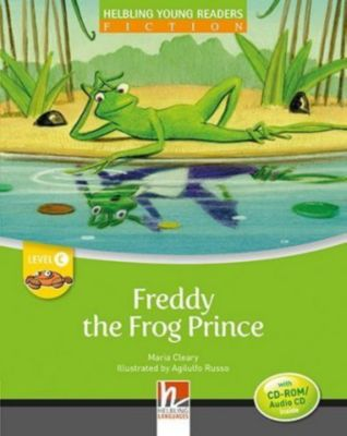 Freddy the Frog Prince, mit 1 CD-ROM/Audio-CD, Maria Cleary