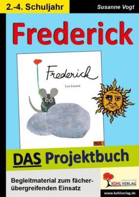 Frederick - DAS Projektbuch, Susanne Vogt