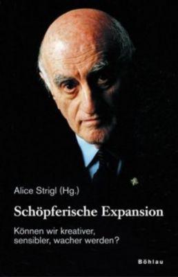 Frederick Mayer - zum Gedenken: Schöpferische Expansion, m. DVD-ROM