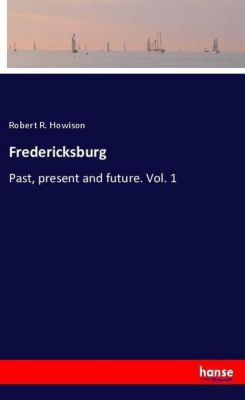 Fredericksburg, Robert R. Howison