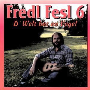 Fredl Fesl 6, Fredl Fesl