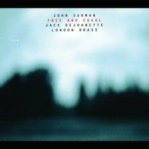 Free And Equal, John Surman