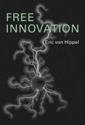 Free Innovation, Eric von Hippel