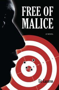 Free of Malice, Liz Lazarus