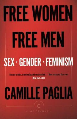 Free Women, Free Men, Camille Paglia