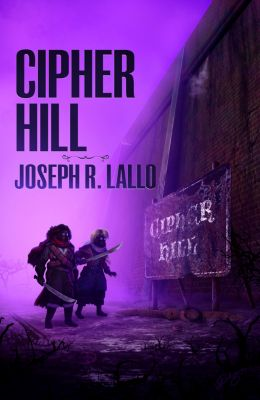 Free-Wrench: Cipher Hill, Joseph R. Lallo