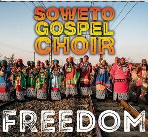 Freedom, Soweto Gospel Choir