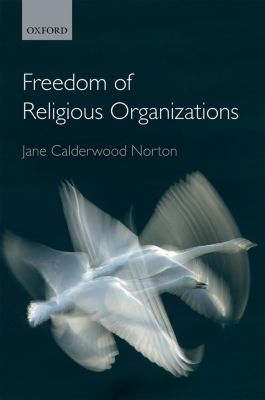 Freedom of Religious Organizations, Jane Calderwood Norton
