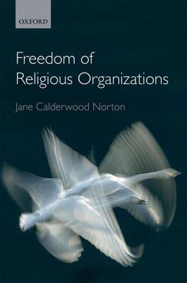 Freedom of Religious Organizations, Jane Calderwood Norton