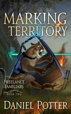 Freelance Familiars: Marking Territory (Freelance Familiars), Daniel Potter