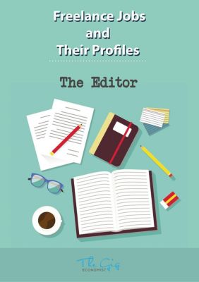 Freelance Jobs and Their Profiles: The Freelance Editor (Freelance Jobs and Their Profiles, #4), The Gig Economist