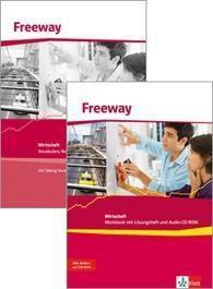 Freeway, Ausgabe Wirtschaft, Neubearbeitung 2011: Workbook mit Lösungsheft und Audio-CD-ROM und Vocabulary Notebook mit Talking Vocabulary